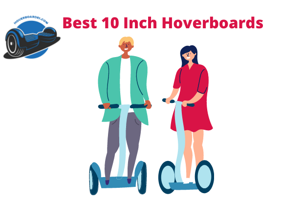best 10 inch hoverboards