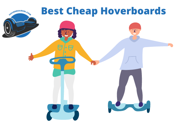 Best Cheap Hoverboard 2021